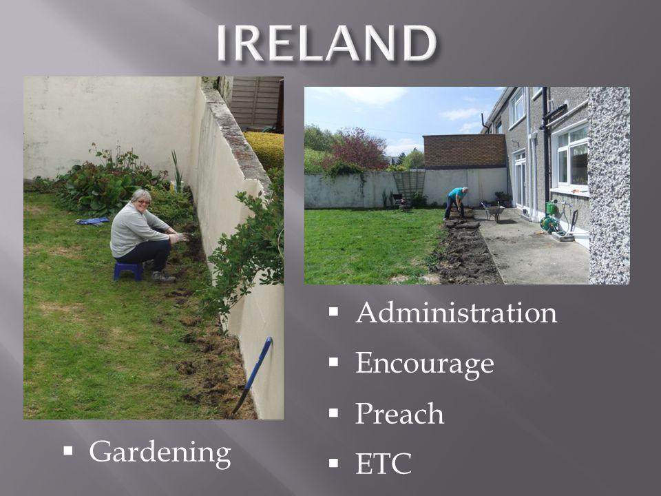  Gardening  Administration  Encourage  Preach  ETC