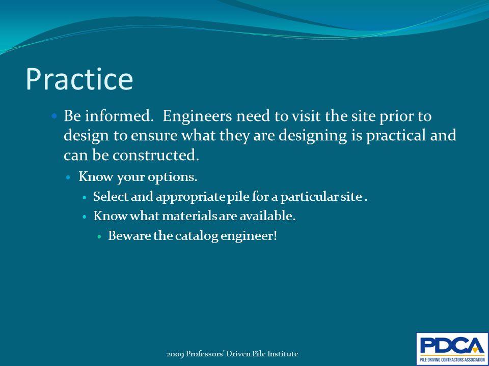 Practice Be informed.