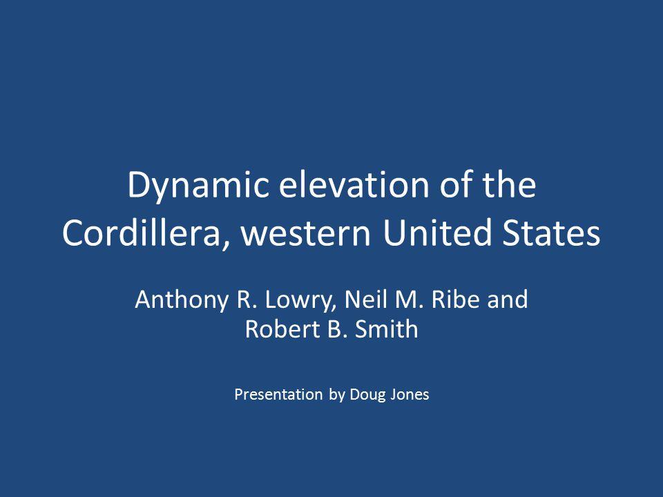Dynamic elevation of the Cordillera, western United States Anthony R.