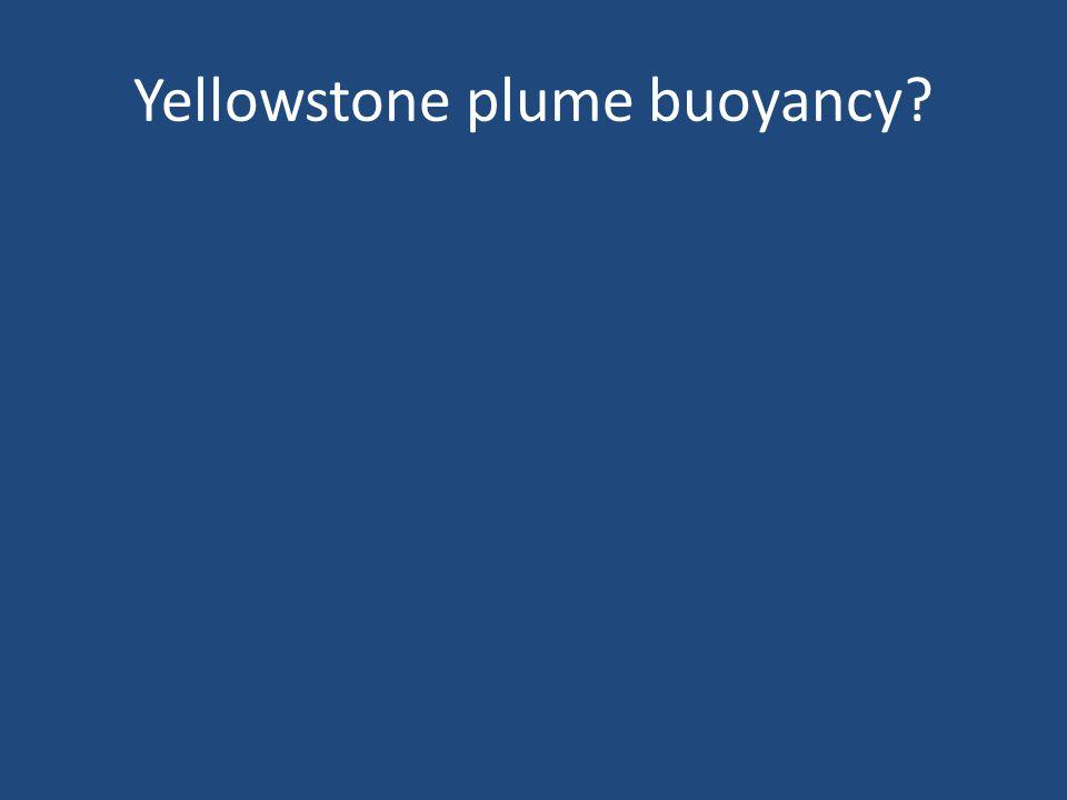 Yellowstone plume buoyancy?