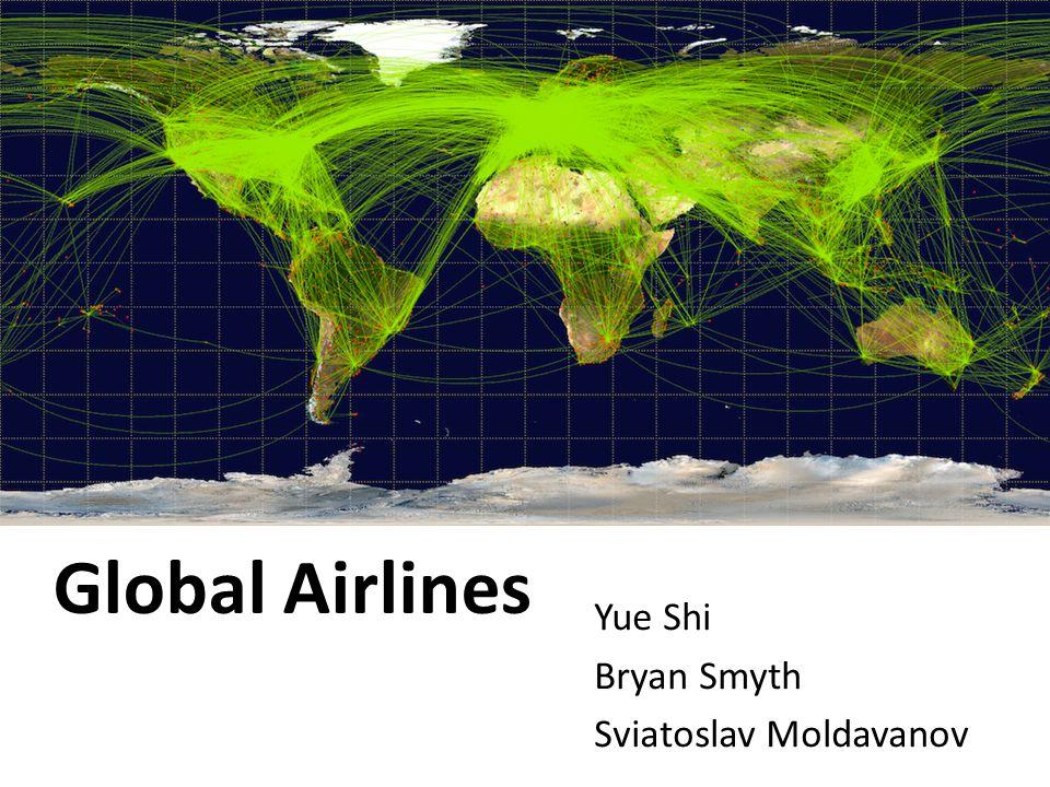 Global Airlines Yue Shi Bryan Smyth Sviatoslav Moldavanov
