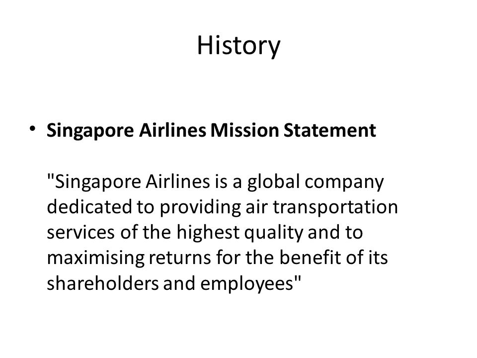 History Singapore Airlines Mission Statement