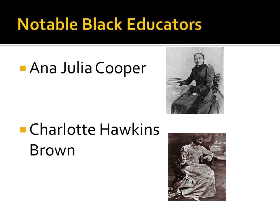  Ana Julia Cooper  Charlotte Hawkins Brown