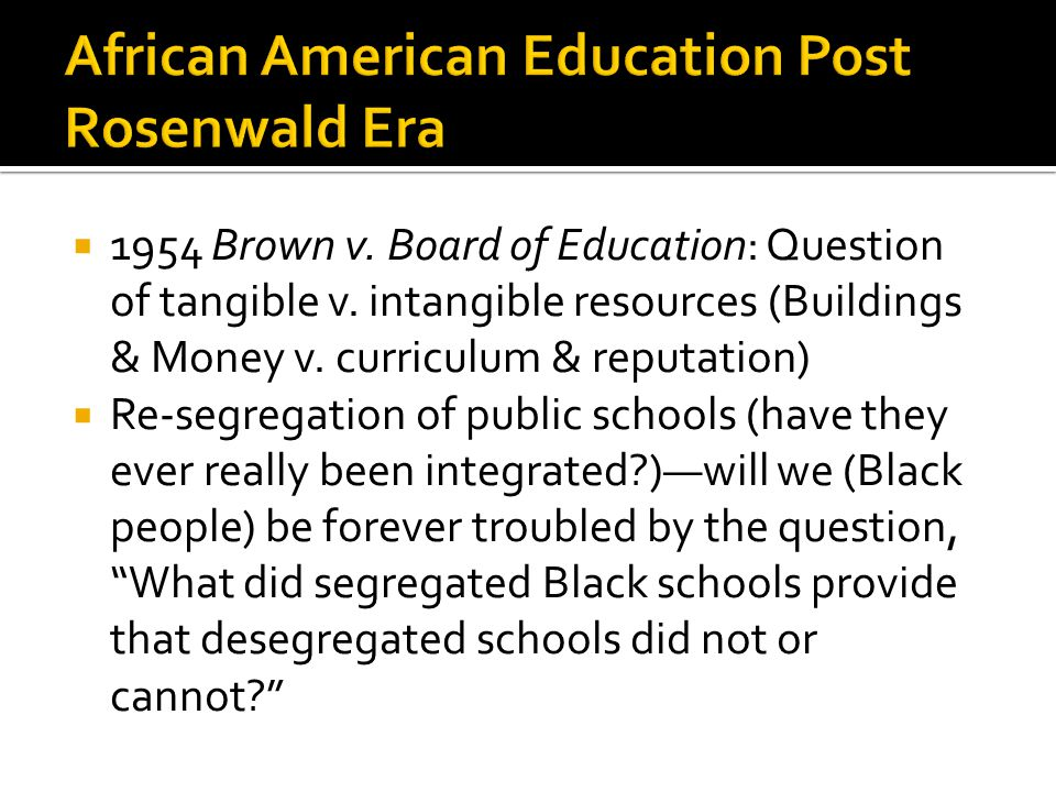  1954 Brown v. Board of Education: Question of tangible v.