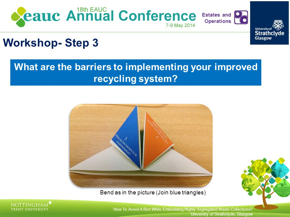What are the barriers to implementing your improved recycling system.