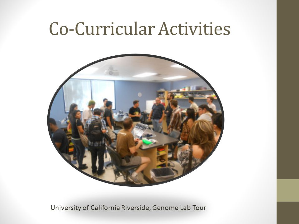 Co-Curricular Activities University of California Riverside, Genome Lab Tour
