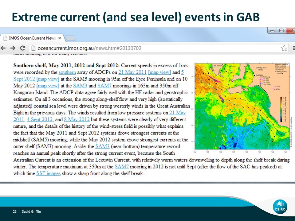 Extreme current (and sea level) events in GAB David Griffin 23 |