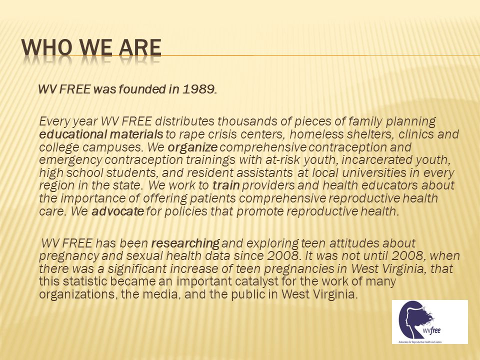 WV FREE was founded in 1989.