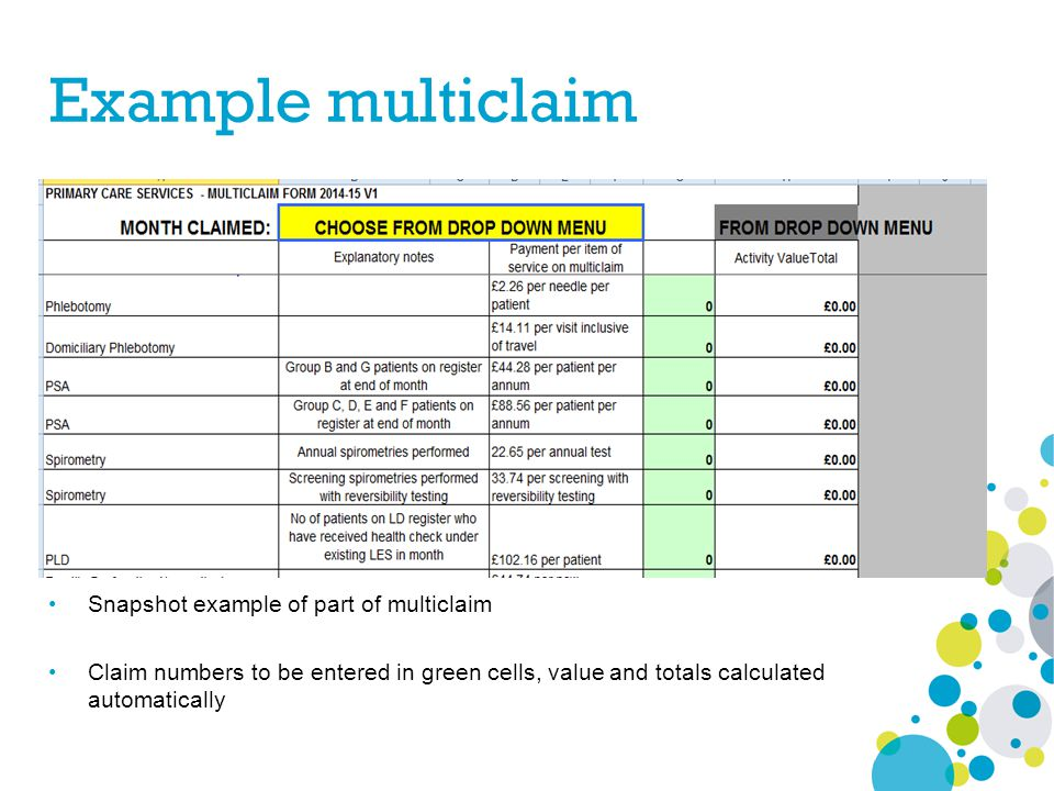 Example multiclaim Snapshot example of part of multiclaim Claim numbers to be entered in green cells, value and totals calculated automatically