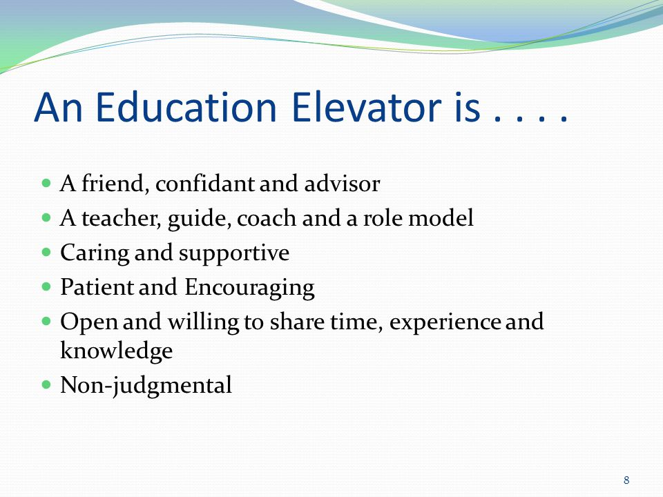 An Education Elevator is not...