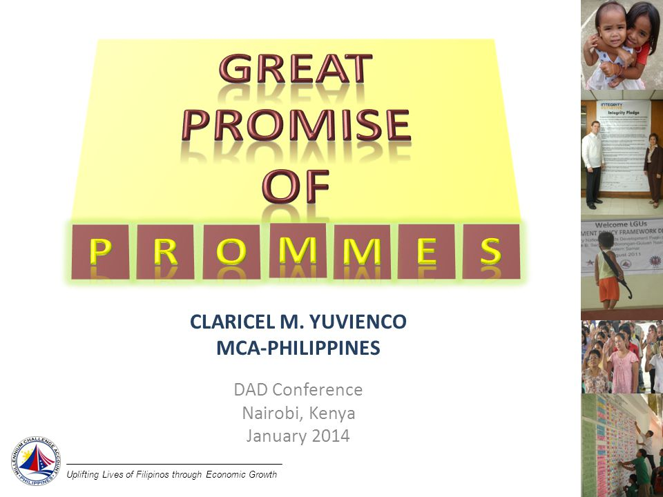 Uplifting Lives of Filipinos through Economic Growth CLARICEL M.