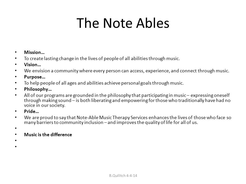The Note Ables Mission… To create lasting change in the lives of people of all abilities through music.
