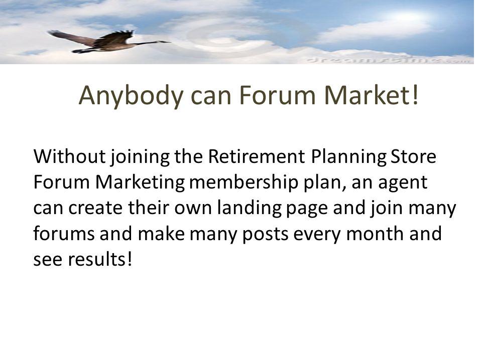 Anybody can Forum Market.