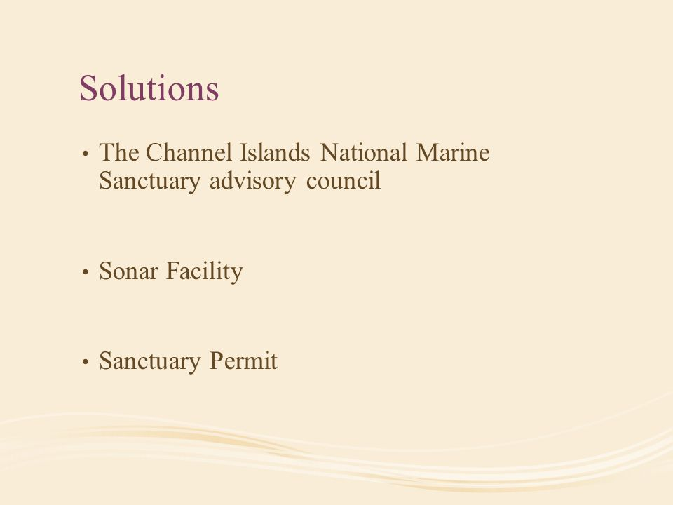 Solutions The Channel Islands National Marine Sanctuary advisory council Sonar Facility Sanctuary Permit