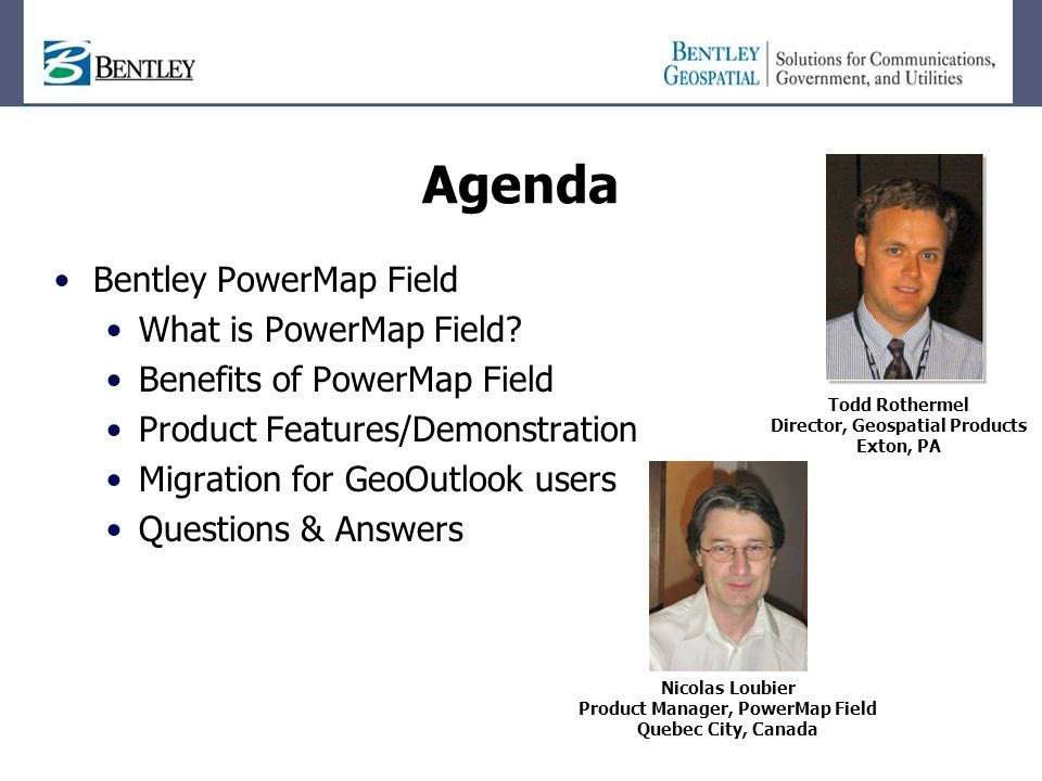 Agenda Bentley PowerMap Field What is PowerMap Field.
