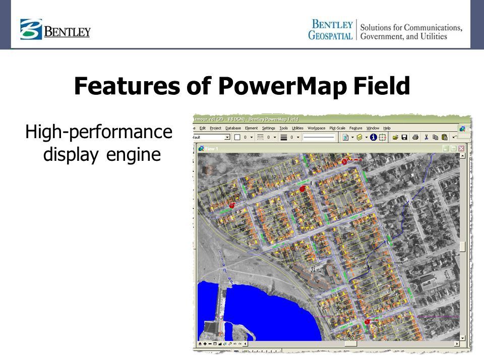 Features of PowerMap Field High-performance display engine