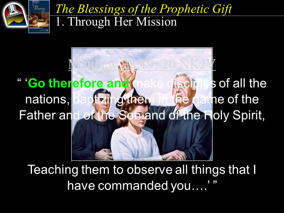 The Blessings of the Prophetic Gift 1.
