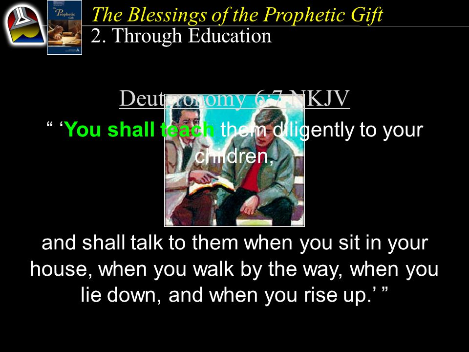 The Blessings of the Prophetic Gift 2.
