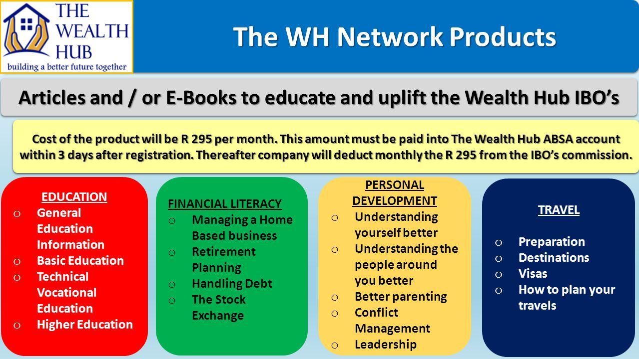 The WH Network Products The WH Network Products EDUCATION o General Education Information o Basic Education o Technical Vocational Education o Higher