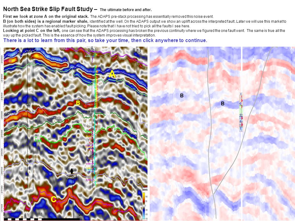 North Sea Strike Slip Fault Study – The ultimate before and after.