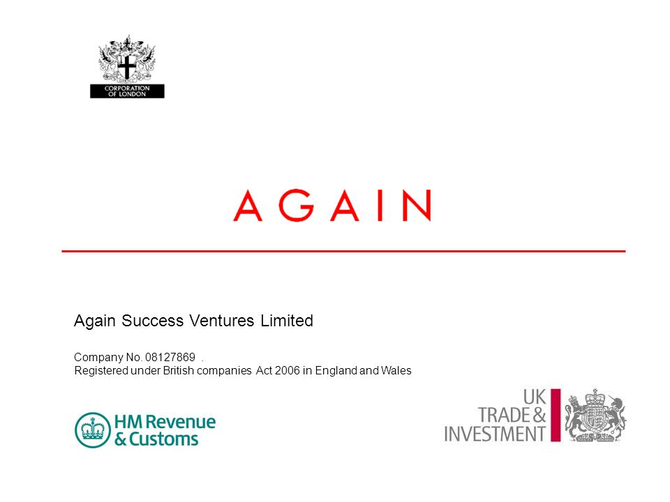 Again Success Ventures Limited Company No. 08127869. Registered under British companies Act 2006 in England and Wales