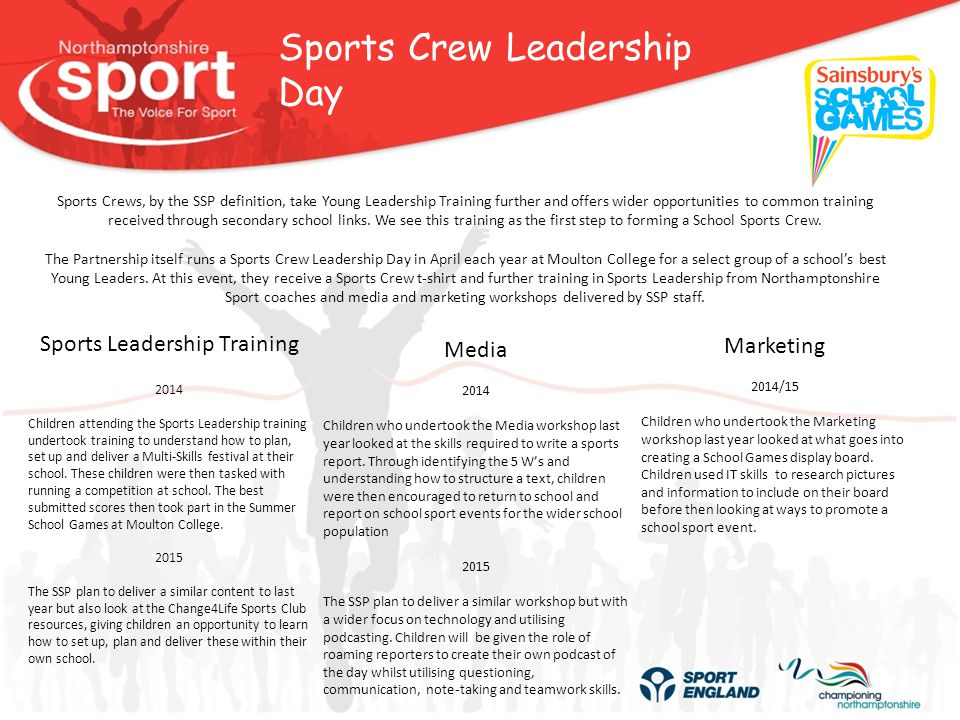 Sports Crew Opportunities Our main aim with the Sports Crew is to give each school a group of determined individuals committed to providing opportunities to take part in physical activity but also promote the benefits of a healthy active lifestyle.