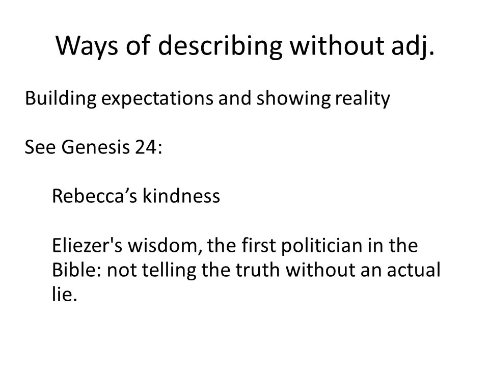 Ways of describing without adj.