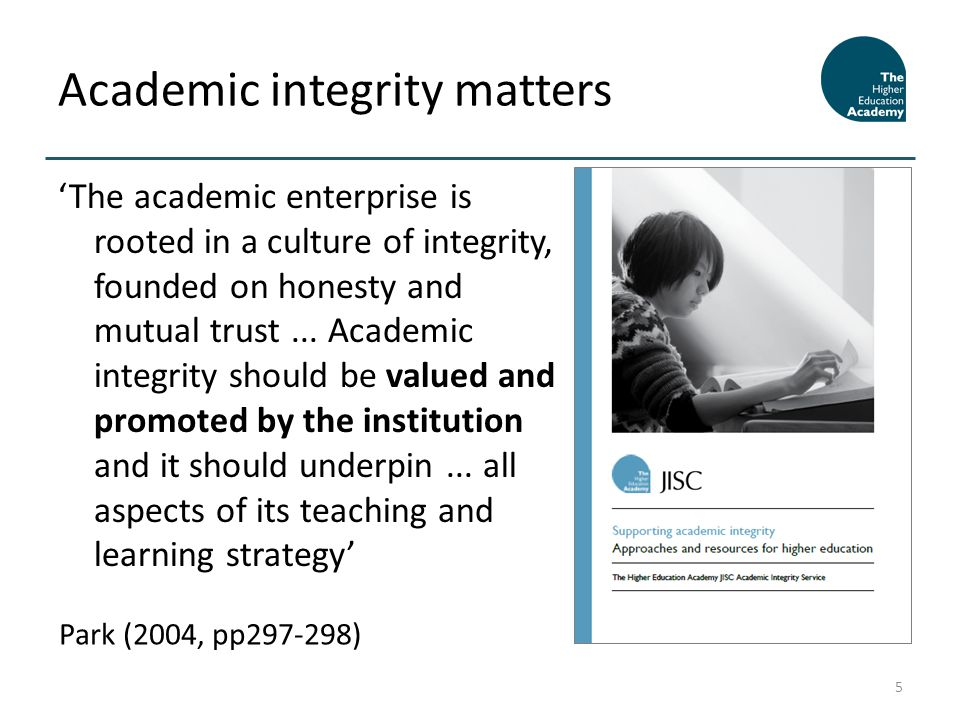 'The academic enterprise is rooted in a culture of integrity, founded on honesty and mutual trust...