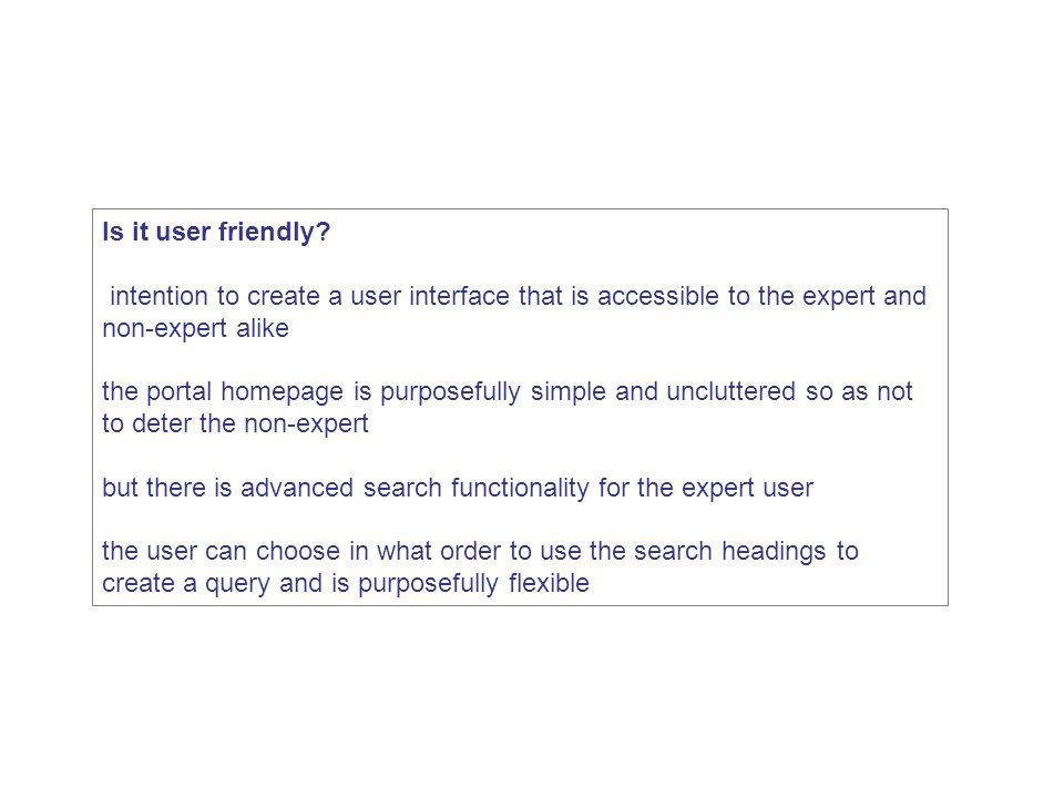 Is it user friendly.