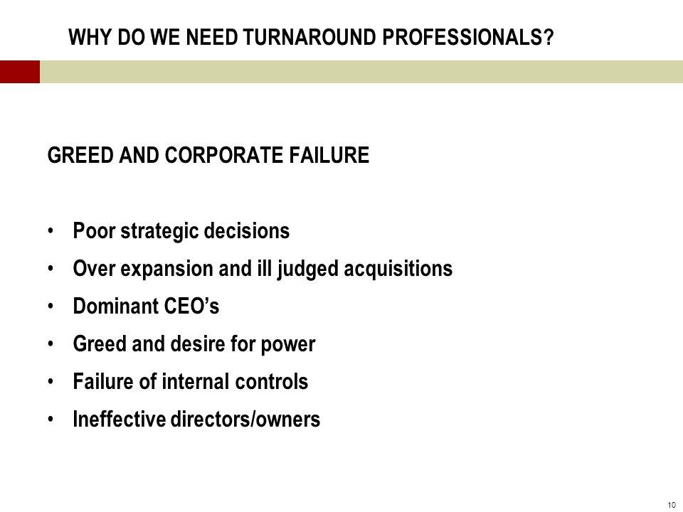 10 WHY DO WE NEED TURNAROUND PROFESSIONALS.