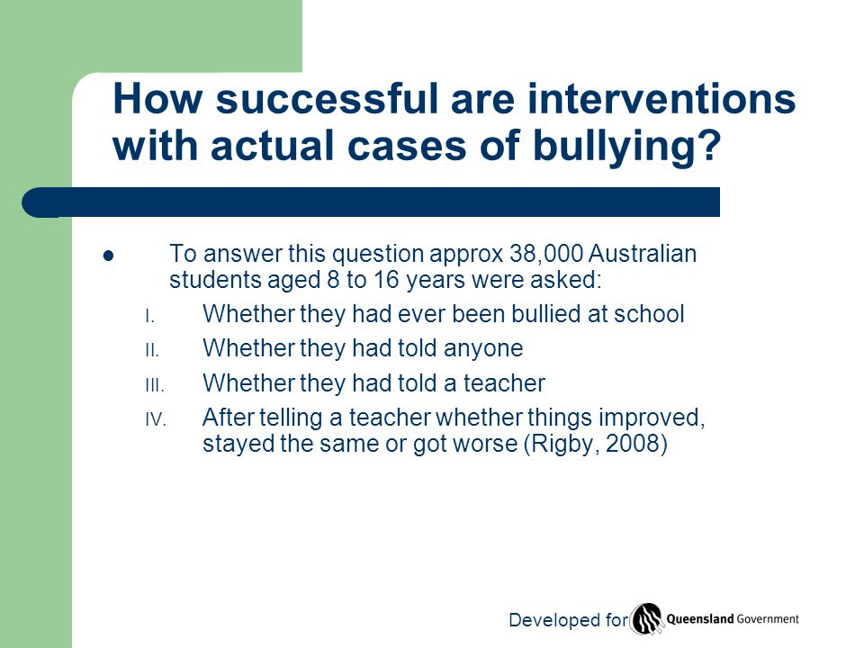 How successful are interventions with actual cases of bullying.