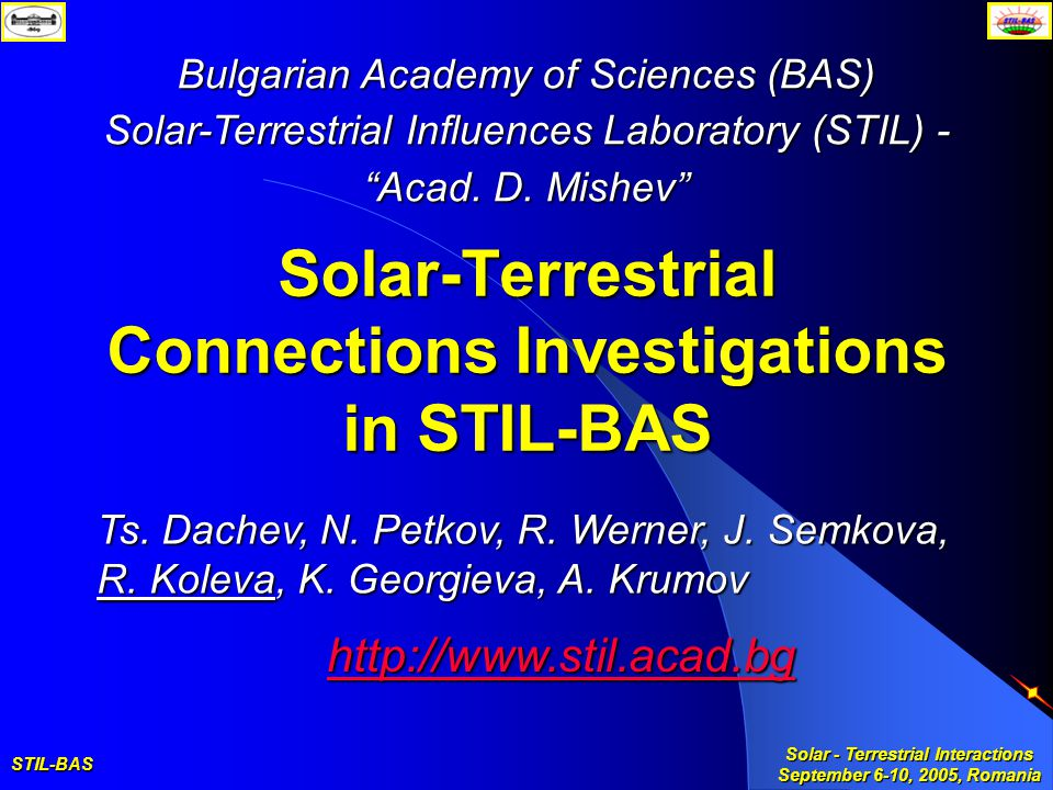 STIL-BAS Solar - Terrestrial Interactions September 6-10, 2005, Romania INTAS PROJECT Investigation of regional scale atmospheric motions and their influence on the mesosphere/thermosphere/ionosphere region No 03-51-6425 Spectral Airglow Temperature Imager - SATI–3SZ in Stara Zagora Station O 2 image from SATI-3SZ over Stara Zagora OBJECTIVES To study the atmospheric dynamicsTo study the atmospheric dynamics To improve the methodology and instrumentation for monitoring the atmosphereTo improve the methodology and instrumentation for monitoring the atmosphere To exchange data and resultsTo exchange data and results PARTNERS Bulgaria - coordinator Georgia, Spain, Kazakh Republic