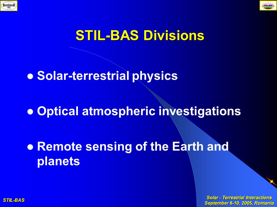 STIL-BAS Solar - Terrestrial Interactions September 6-10, 2005, Romania Four more space experiments are under development SSD instrument for NASA DSTB (Deep Space Test Bed) mission 2005/2006 Balloon over Antarctida up to 40 km altitude for 2/4 weeks Weight: 240 g Size: 100x100x50 mm Consumption: 120 mW Liulin-R instrument for ESA-Norwegian rocket Launch in February 2007 Rocket launch up to 280 km from Andoya, Norway (69.3° N) Weight: 120 g Size: 76x86x25 mm Consumption: 120 mW Liulin-F instrument for Russian Phobos- Ground satellite 2009/2011 Satellite at 100 km over the Phobos surface for 2 years Weight: 400 g Size: 100x100x50 mm Consumption: 520 mW RADOM instrument for Indian Chandrayaan-1 satellite 2007/2008 Satellite at 100 km over the Moon surface for 2 years Weight: 120 g Size: 76x86x25 mm Consumption: 120 mW