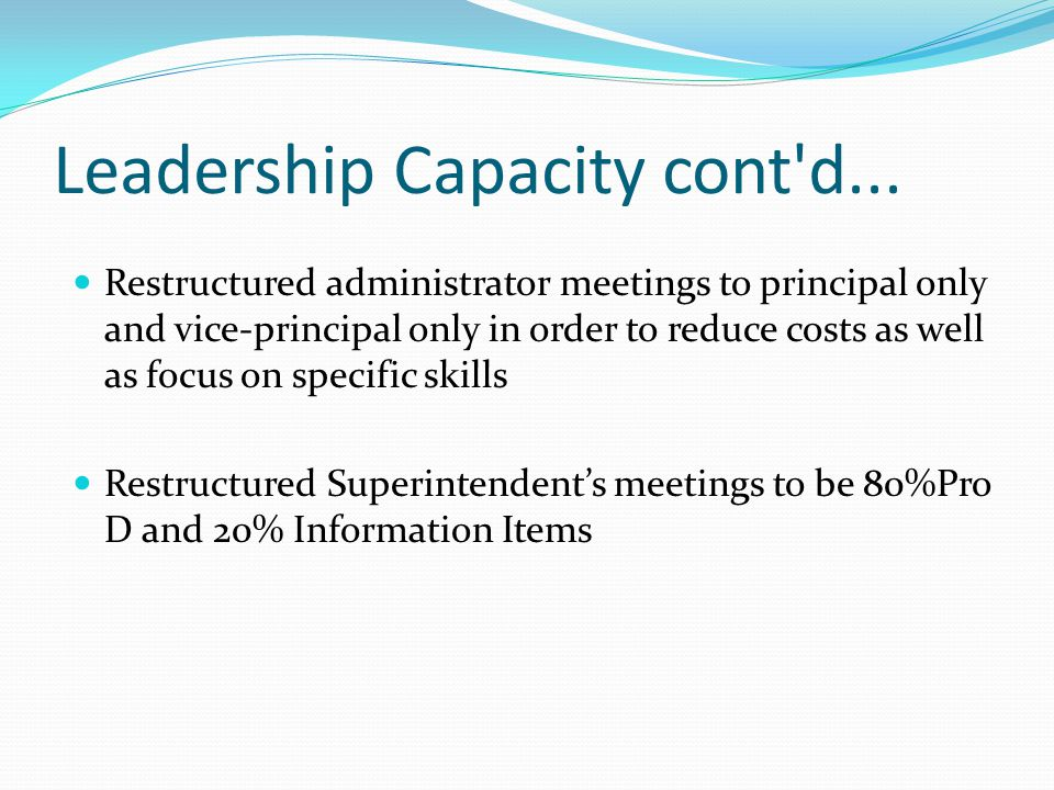 Leadership Capacity cont d...
