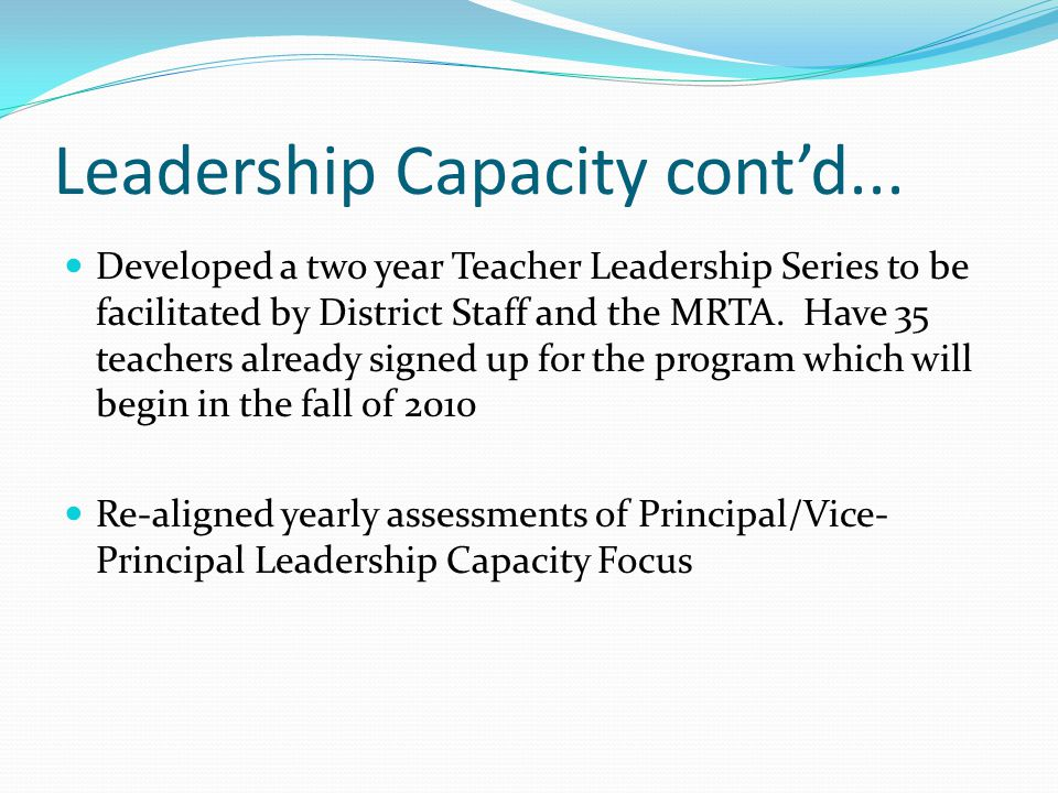 Leadership Capacity cont'd...
