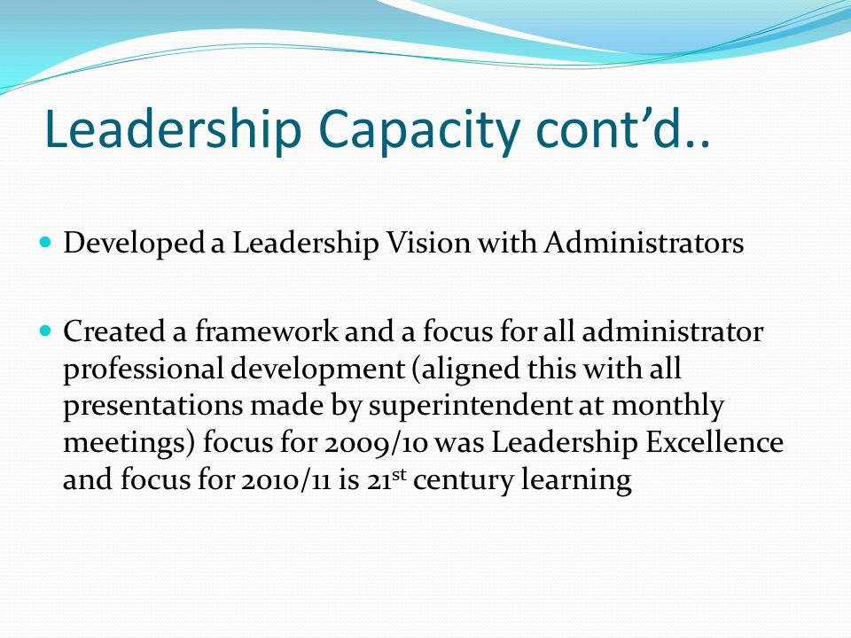 Leadership Capacity cont'd..