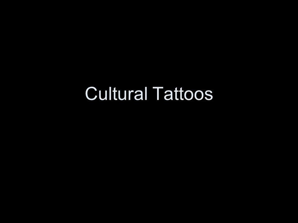 Cultural Tattoos