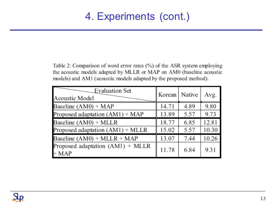 13 4. Experiments (cont.)
