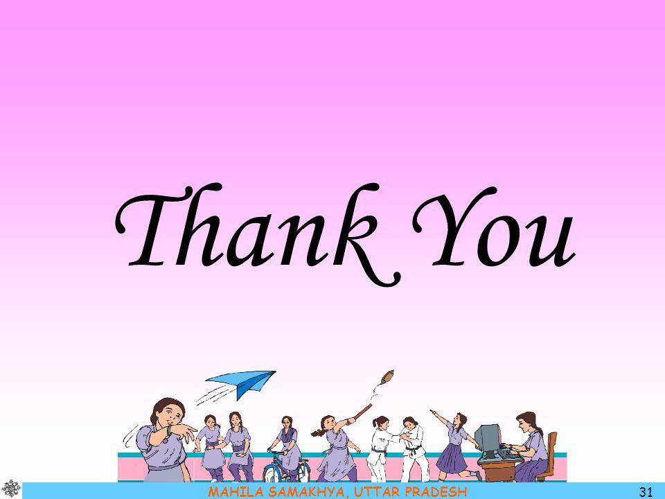 MAHILA SAMAKHYA, UTTAR PRADESH 31 Thank You