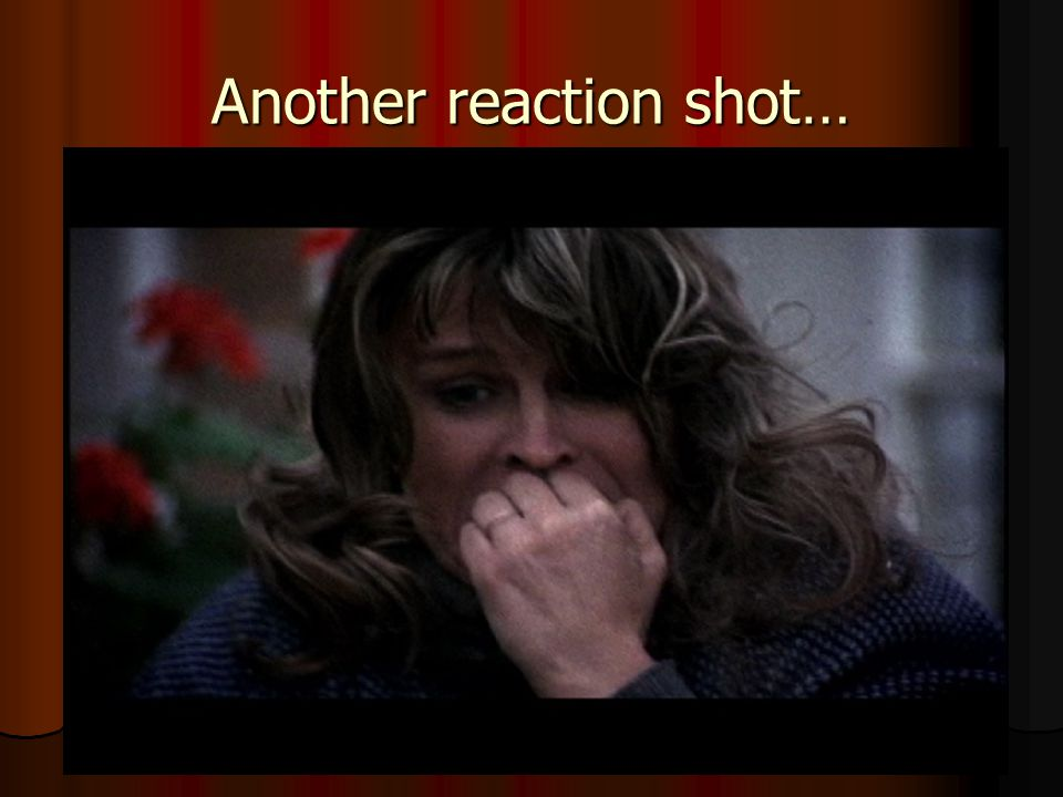 Another reaction shot…