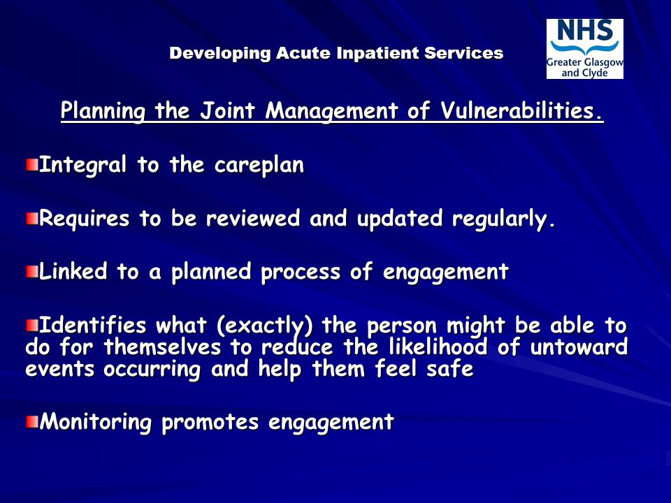 Developing Acute Inpatient Services Planning the Joint Management of Vulnerabilities.