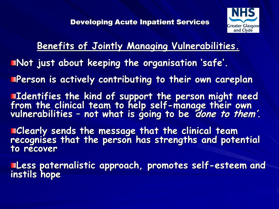 Developing Acute Inpatient Services Benefits of Jointly Managing Vulnerabilities.