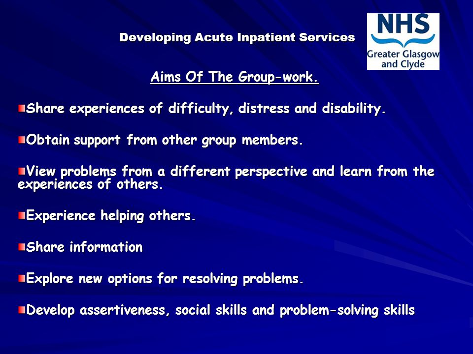 Developing Acute Inpatient Services Aims Of The Group-work.