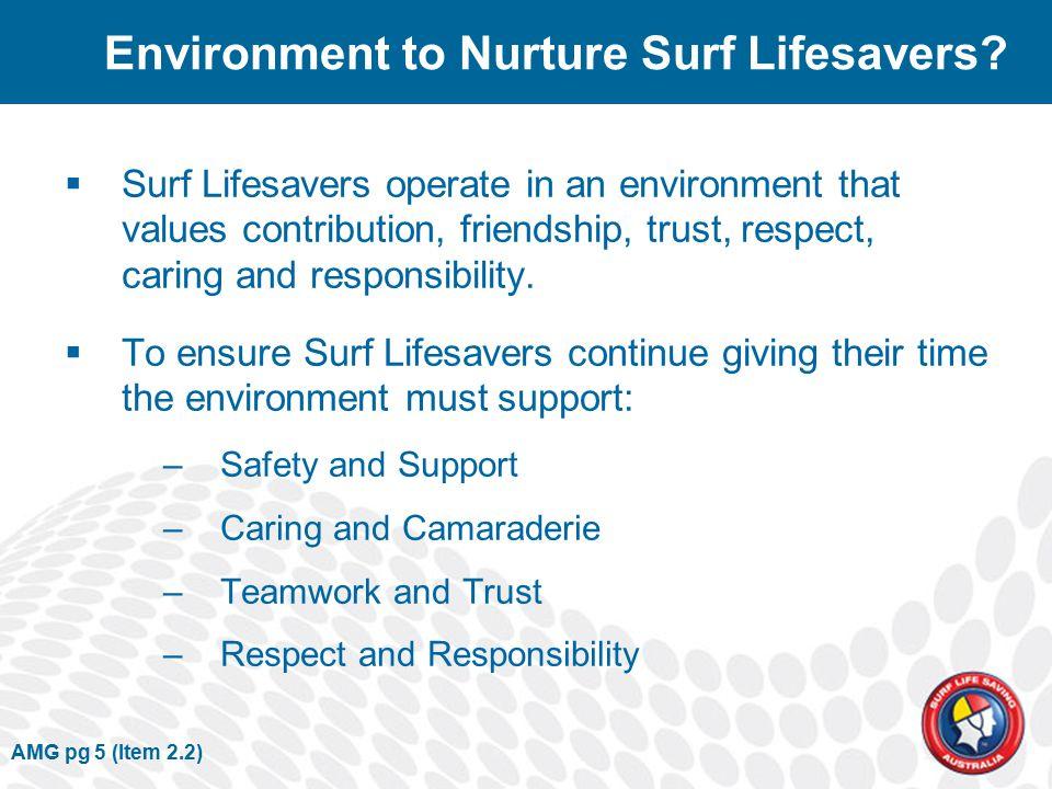 AMG pg 5 (Item 2.2) Environment to Nurture Surf Lifesavers.