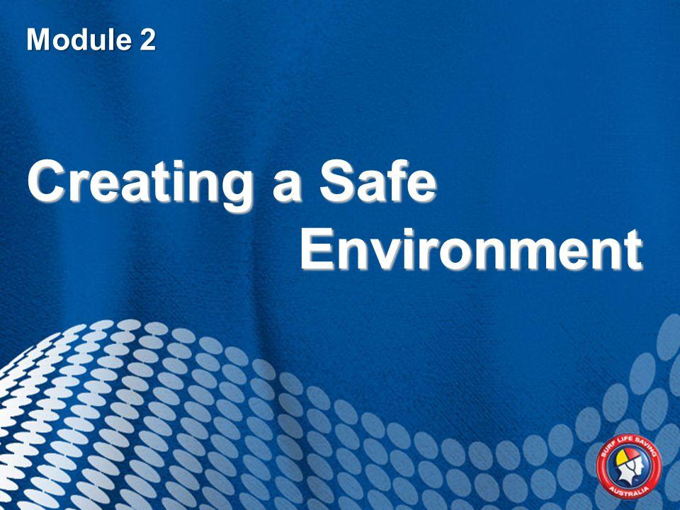 Module 2 Creating a Safe Environment