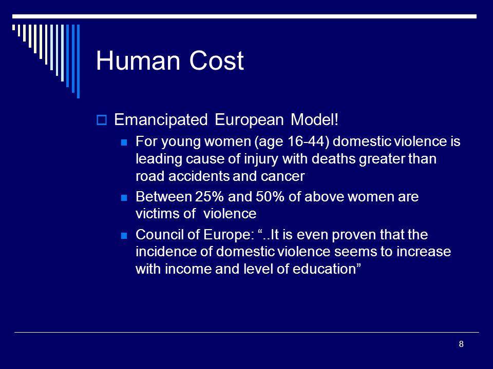 8 Human Cost  Emancipated European Model.