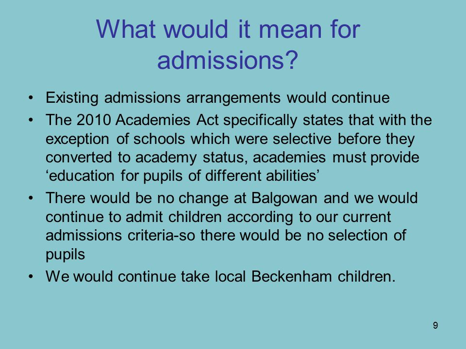 9 What would it mean for admissions.