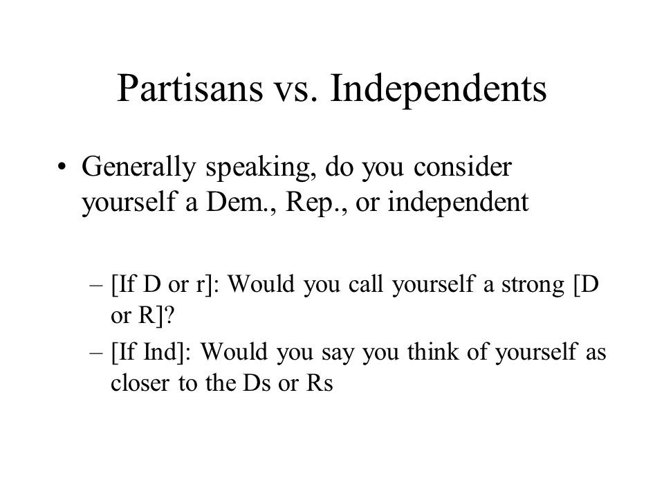 Partisans vs.