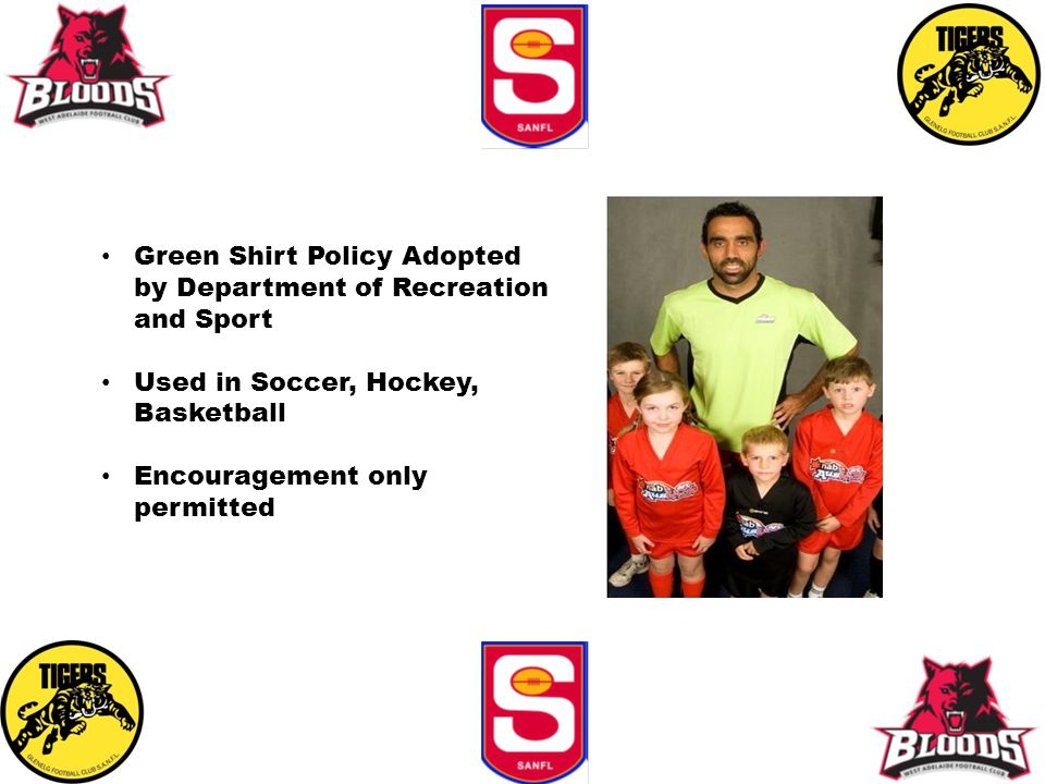 Green Shirt Policy Adopted by Department of Recreation and Sport Used in Soccer, Hockey, Basketball Encouragement only permitted