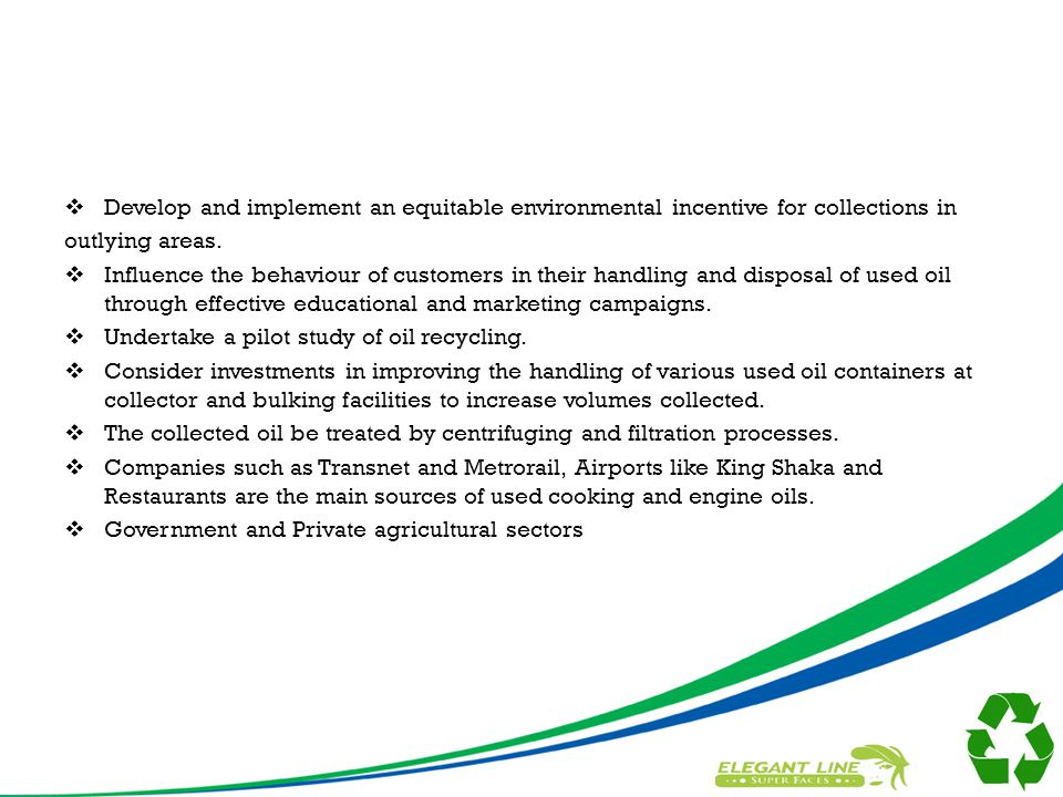  Develop and implement an equitable environmental incentive for collections in outlying areas.